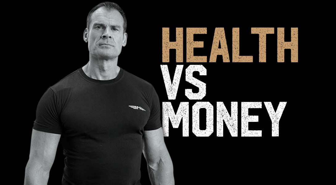 Health vs Money