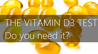 Do you need the vitamin D3 test?