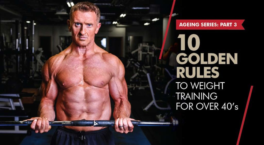 10 Golden Rules To Weight Training For Over 40s